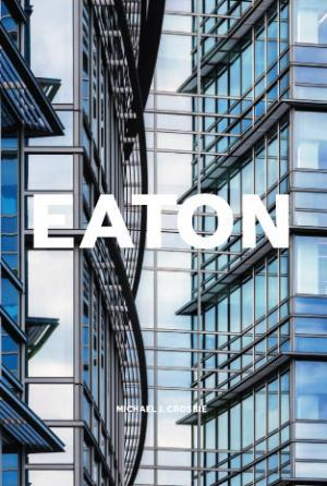 Book cover for Eaton Center: Out of the Land
